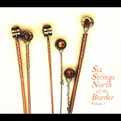Various Artists: Six Strings North of the Border [Digipak]