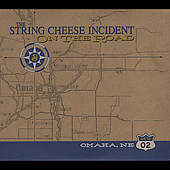The String Cheese Incident: On the Road: 04-10-02 Omaha, NE