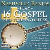 Nashville Banjos: Play 16 Gospel All-Time Favorites