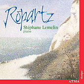Ropartz: Piano Music / Stéphane Lemelin