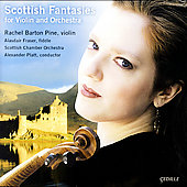 Scottish Fantasies for Violin and Orchestra / Barton Pine