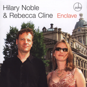 Hilary Noble: Enclave *