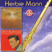 Herbie Mann: The Family of Mann - First Light/This Is My Beloved