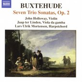 Buxtehude: Seven Trio Sonatas Op 2 / Holloway, et al