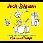 Jack Johnson: Singalongs and Lullabies for the Film Curious George