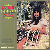Astrud Gilberto: Now [Remaster]
