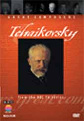 Great Composer Series: Tchaikovsky [DVD]