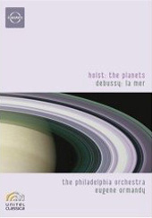 Ormandy conducts Holst: The Planets & Debussy: La mer / Philadelphia Orchestra [DVD]