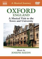 A Musica Journey - Oxford England, a musical visit to the town and university / Haydn: Symphony no. 92 [DVD]