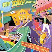 Eric Scortia: Night on the Town