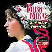 Polish Radio Polka Band: Polish Polkas and Other Favorites