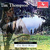 Tim Thompson: So Long as This Land Exists *