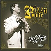 Bizzy Bone: A Song for You [PA]
