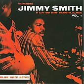 Jimmy Smith (Organ): The Incredible Jimmy Smith at Club Baby Grand, Vol. 1