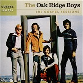The Oak Ridge Boys: The Gospel Sessions