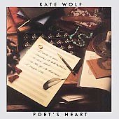 Kate Wolf: Poet's Heart