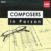 Composers in Person - Composers performing their own works / Bart�k, Hindemith, Khachaturian, Honegger, Poulenc, Widor, Vierne, Stravinsky, Elgar, Prokofiev, Glazunov, Pfitzner et al. [22 CDs]