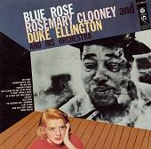 Rosemary Clooney: Blue Rose [Remaster]