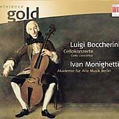 Reference Gold - Boccherini: Cello Concertos no 1-3, etc / Monighetti, et al