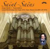 Saint-Saëns: Organ Works Vol 1 - Transcriptions / Gerard Brooks