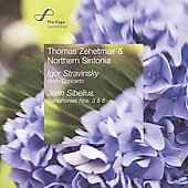 Stravinsky: Violin Concerto;  Sibelius: Symphonies no 3 & 6 / Zehetmair, Northern Sinfonia