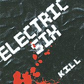 Electric Six: Kill