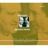 Oistrakh, Badura-Skoda: The Last Recital - Vienna, May 1974: Works by Mozart, Schubert and Beethoven