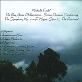 Michelle Ende': The Symphony No. 4 In F Major, Opus 22 - The Pastoral