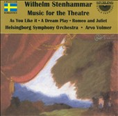 Stenhammar: Music for the Theatre