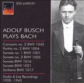 Adolf Busch Plays Bach