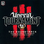 Original Soundtrack: Unreal Tournament 3: The Soundtrack [Original Video Game Soundtrack]