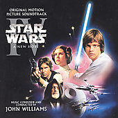 John Williams (Film Composer): Star Wars Episode IV: A New Hope [Original Motion Picture Soundtrack]