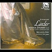 Schumann: Lieder; Maria Stuart; R&#252;ckert-Lieder; Liederkreis