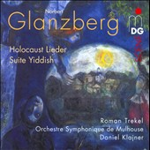 Norbert Glanzbert: Holocaust Lieder; Suite Yiddish