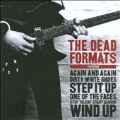 The Dead Formats: The Dead Formats *