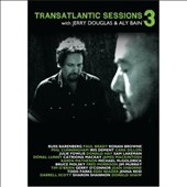 Jerry Douglas (Dobro)/Aly Bain: Transatlantic Sessions: Series 5, Vol. 1
