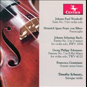 Westhoff: Suite No.5; Biber: Passacaglia; Bach: Partita No. 2; Etc.