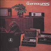 The Stereotypes (Garage Punk): 4 *