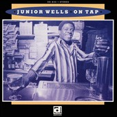 Junior Wells: On Tap