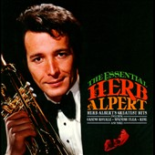 Herb Alpert/Herb Alpert & the Tijuana Brass: The Essential Herb Albert