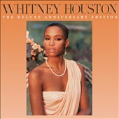 Whitney Houston: Whitney Houston [Deluxe Anniversary Edition]