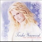 Trisha Yearwood: The Sweetest Gift