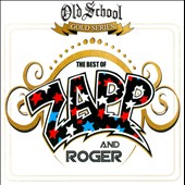 Roger (Zapp)/Zapp: The Best of Zapp & Roger