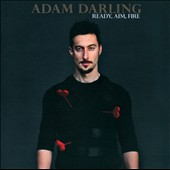 Adam Darling: Ready, Aim, Fire