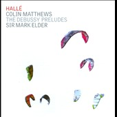 Colin Matthews: The Debussy Preludes
