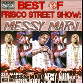 Messy Marv: Best Of Frisco Street Show [PA]
