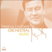 Magnus Lindberg: Orchestral Music