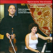 Spanish Serenade / Sarasate; Kreisler; Saint Seans