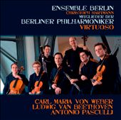 Berlin Philharmonic Virtuoso - works by  Weber, Beethoven, Pasculli / Ensemble Berlin