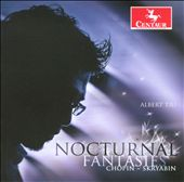 Nocturnal Fantasies / Albert Tiu, piano